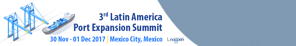 3rd Latin America Port Expansion Summit